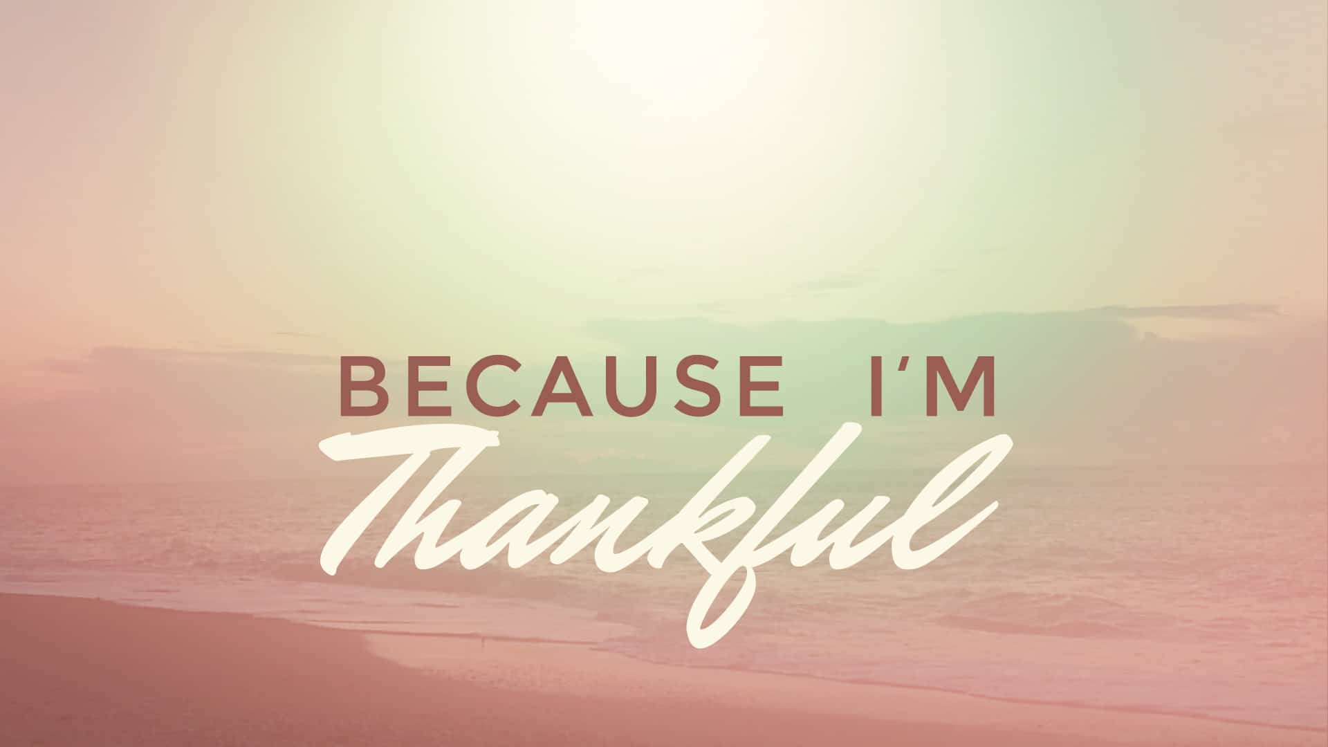 Because I'm Thankful graphic